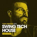 Swing Tech House (Sample Pack WAV/APPLE/LIVE/REASON)