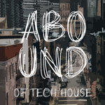 Abound Of Tech House Part 9
