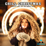 Chill Christmas (Romantic Chill Out And Ambient Songs)