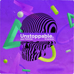 Unstoppable (Extended Mix) (Explicit)