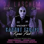 Cannot Escape Remixes