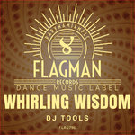 Whirling Wisdom DJ Tools