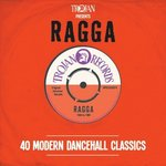 Trojan Presents: Ragga