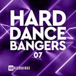 Hard Dance Bangers Vol 07