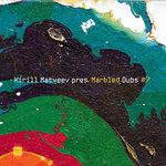Kirill Matveev Presents Marbled Dubs Vol 7