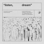 Listen, Dream