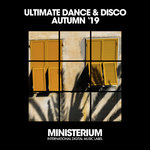 Ultimate Dance & Disco (Autumn '19)
