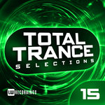 Nothing But... Total Trance Selections Vol 15