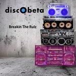 Breakin The Rulz