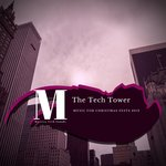 The Tech Tower (Music For Christmas Fests 2019)