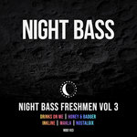 Night Bass Freshmen Vol 3