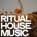 Ritual House Music