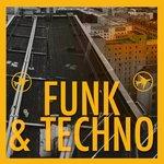 Funk & Techno