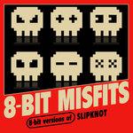 8-Bit Versions Of Slipknot