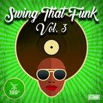 Swing That Funk Vol 3