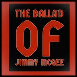 The Ballad Of Jimmy McGee