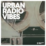 Urban Radio Vibes Vol 12