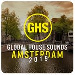 Global House Sounds - Amsterdam 2019