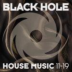 Black Hole House Music 11-19