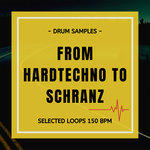 From Hard Techno To Schranz Loops (Sample Pack WAV)