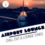 Airport Lounge Vol 5