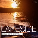 Lakeside Chill Sounds Vol 18
