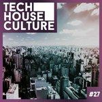 Tech House Culture #27