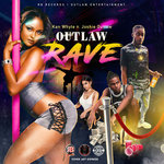 Outlaw Rave (Explicit)