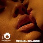 Minimal Relaunch