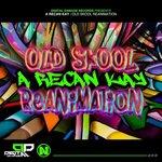 Old Skool Reanimation
