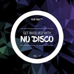 Get Involved With Nu Disco Vol 17