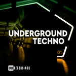 Underground Techno Vol 01