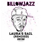 Laura's Sail (Remixed)