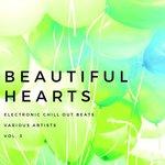 Beautiful Hearts (Electronic Chill Out Beats) Vol 3