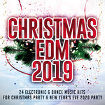 Christmas EDM 2019 - 24 Electronic & Dance Music Hits For Christmas Party & New Year's Eve 2020 Party