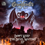 Don't Keep The Devil Waiting EP