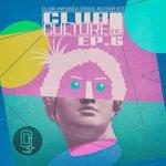 Club Culture Inc EP 6