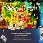 Money Tranzfer Riddim