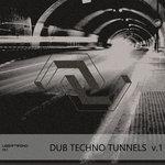 Dub Techno Tunnels V 1