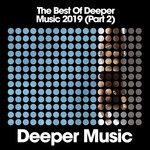 The Best Of Deeper Music 2019 (Part 2)