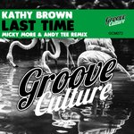 Last Time (Micky More & Andy Tee Remixes)
