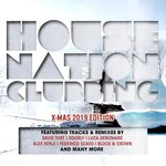 House Nation Clubbing: X-Mas 2019 Edition