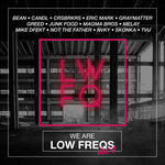 We Are Low Freqs Vol 4