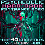 Psychedelic Hard Dark Trance 2020 Chart Hits Vol 2