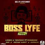Boss Lyfe Riddim