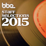 BBE Staff Selections 2015 (Explicit)