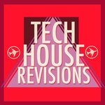 Tech House Revisions