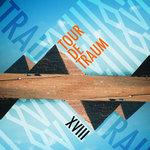 Tour De Traum XVIII (unmixed Tracks)