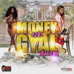 Money & Gyal Riddim