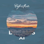 Cafe Del Mar Dreams XI